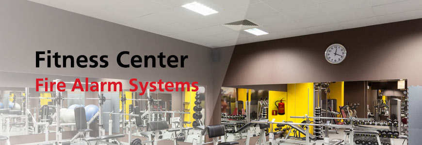 Fire Alarm Systems for Fitness Center in Houston TX