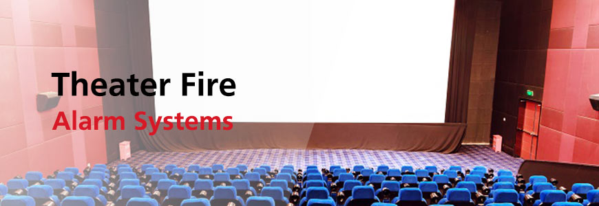 Theater Fire Alarm Systems