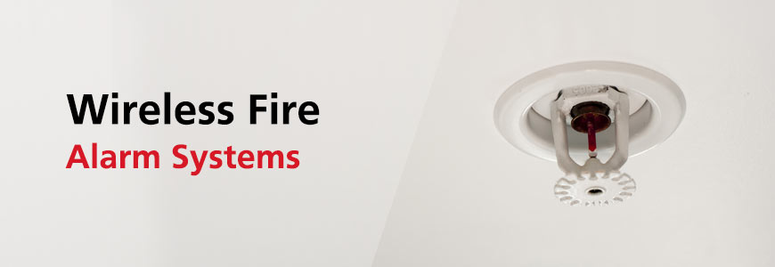 Wireless Fire Alarm Systems in Houston TX